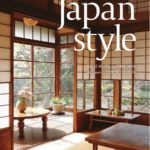 【本】Japan Style: Architecture + Interiors + Design/Geeta Metha, Kimie Tada【感想】